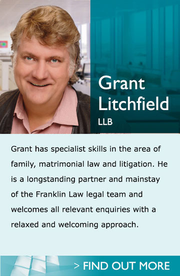 Lawyers in Pukekohe Auckland - Grant Litchfield LLB - Grant has specialist skills in the area of family, matrimonial law and litigation. He is a longstanding partner and mainstay of the Franklin Law legal team and welcomes all relevant enquiries with a relaxed and welcoming approach.