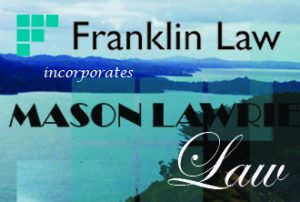 Franklin Law incorporates Waiuku law firm Mason Lawrie Law